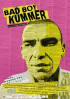 Poster: Bad Boy Kummer