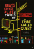 Poster: Beats Rhymes & Life - A Trible Called Quest
