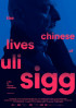 Poster: The Chinese Lives of Uli Sigg