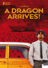 Poster: A Dragon Arrives!