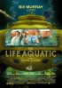 Poster: The Life Aquatic with Steve Zissou