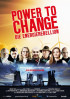 Poster: Power to Change