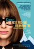 Poster: Where'd You Go, Bernadette