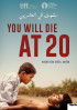 Poster You Will Die at 20